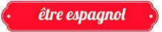 etre_espagnol